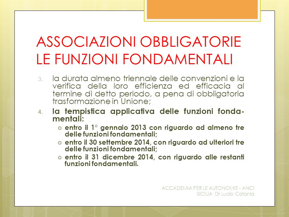 ASSOCIAZIONI OBBLIGATORIE LE FUNZIONI FONDAMENTALI 3.