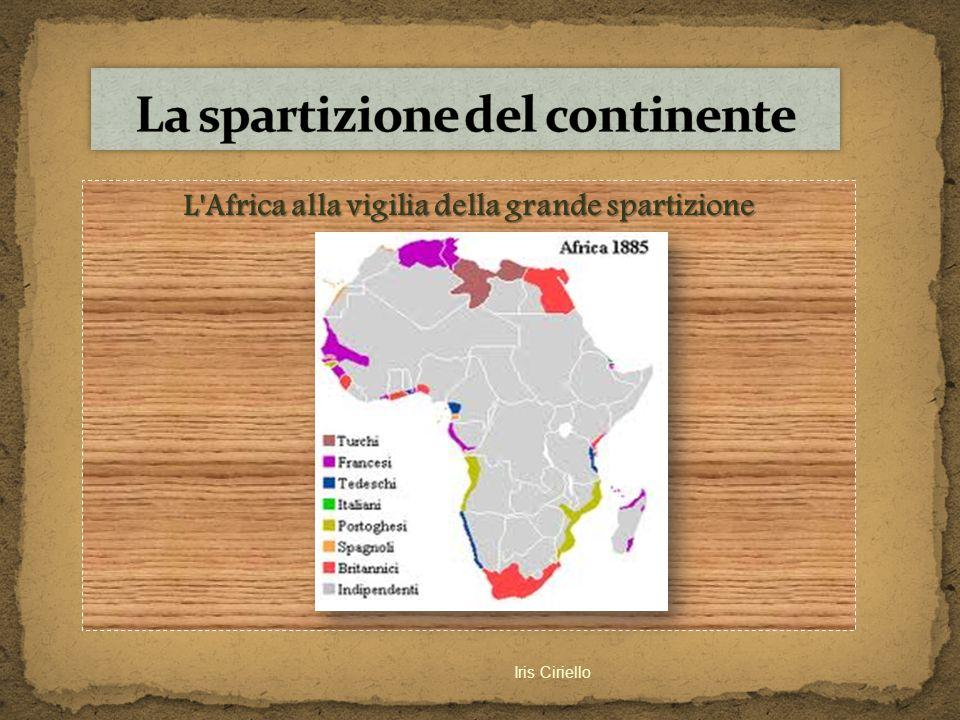 L'Africa alla vigilia della grande spartizione Iris Ciriello