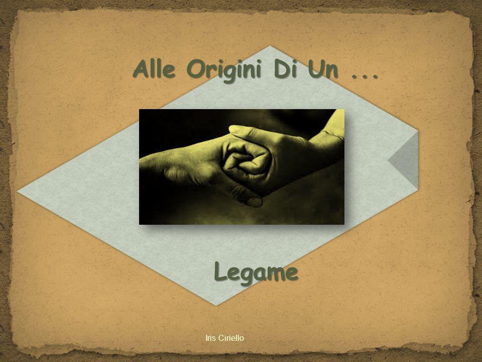 Alle Origini Di Un... Legame