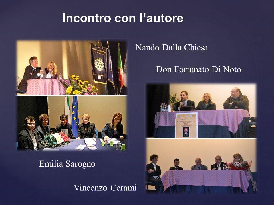 Incontro con l'autore Nando Dalla Chiesa Don Fortunato Di Noto Vincenzo Cerami Emilia Sarogno
