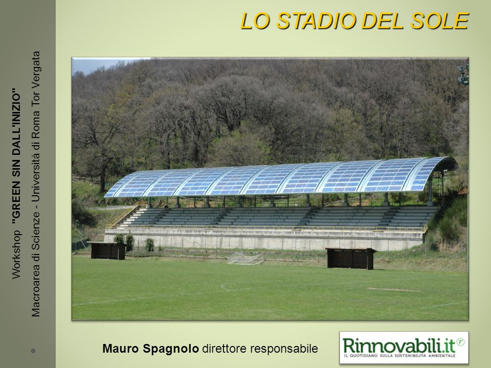 LO STADIO DEL SOLE LO STADIO DEL SOLE Workshop