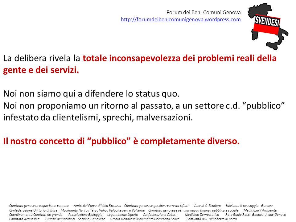 Comitato genovese acqua bene comune Amici del Parco di Villa Rosazza Comitato genovese gestione corretta rifiuti Voce di S.