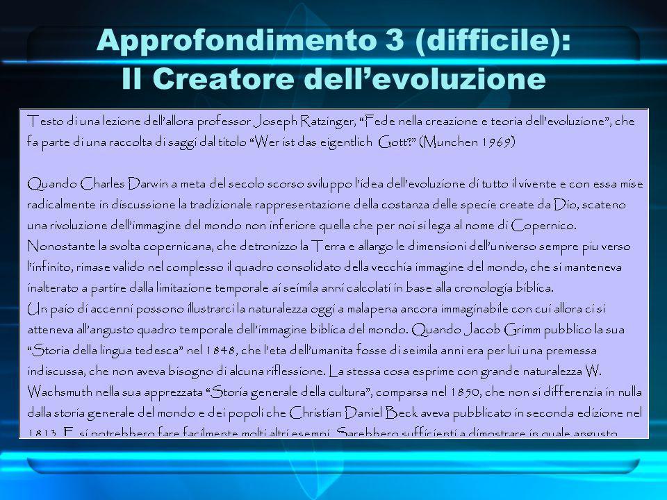Approfondimento 3 (difficile): Il Creatore dell'evoluzione