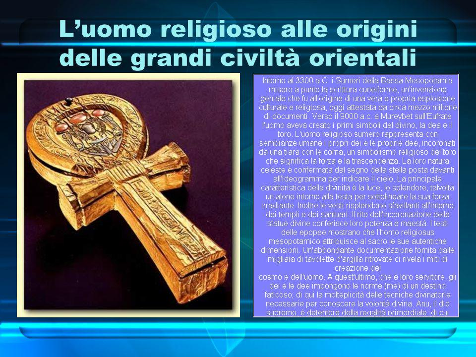 L'uomo religioso alle origini delle grandi civiltà orientali
