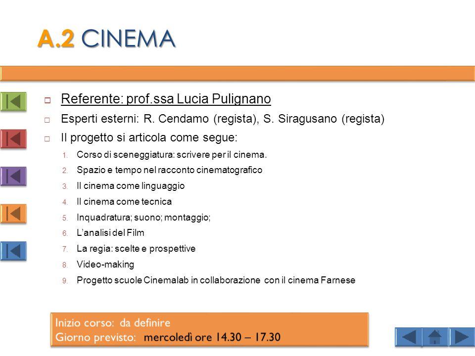  Referente: prof.ssa Lucia Pulignano  Esperti esterni: R.