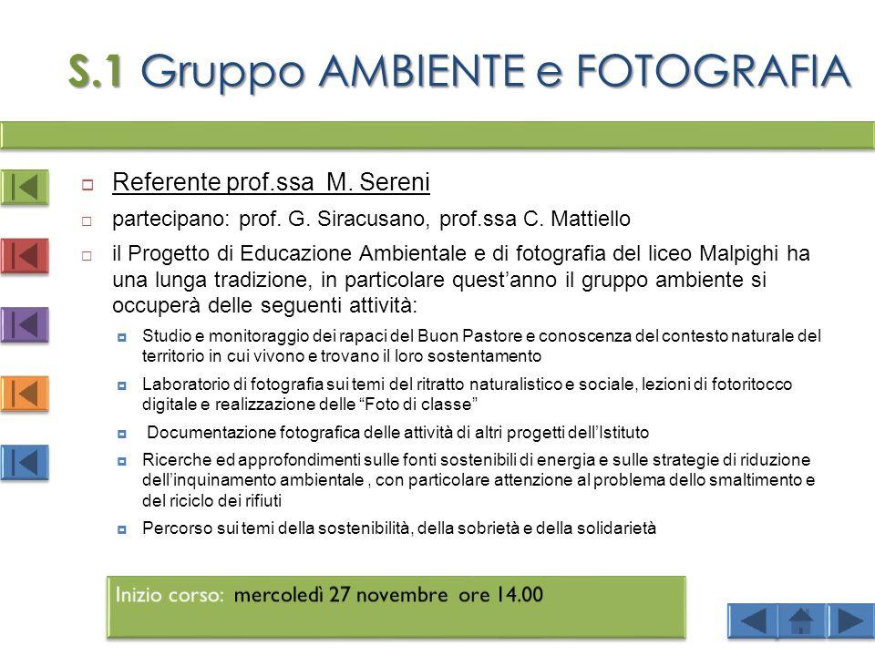 S.1 Gruppo AMBIENTE e FOTOGRAFIA  Referente prof.ssa M.