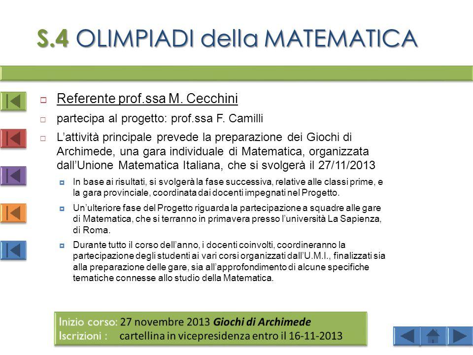 S.4 OLIMPIADI della MATEMATICA  Referente prof.ssa M.