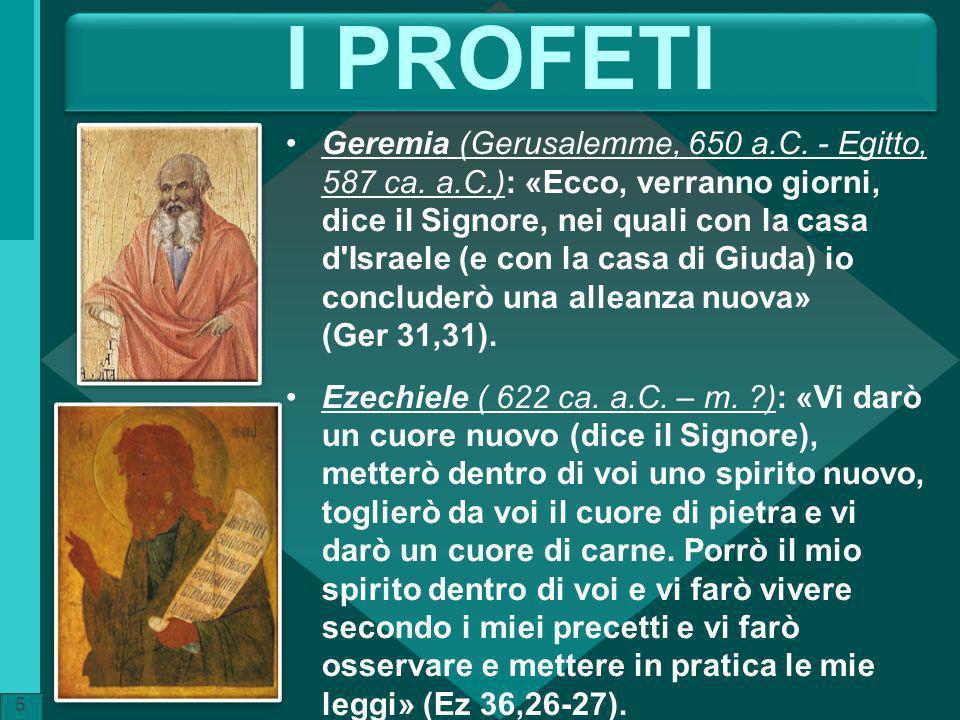 I PROFETI Geremia (Gerusalemme, 650 a.C. - Egitto, 587 ca.