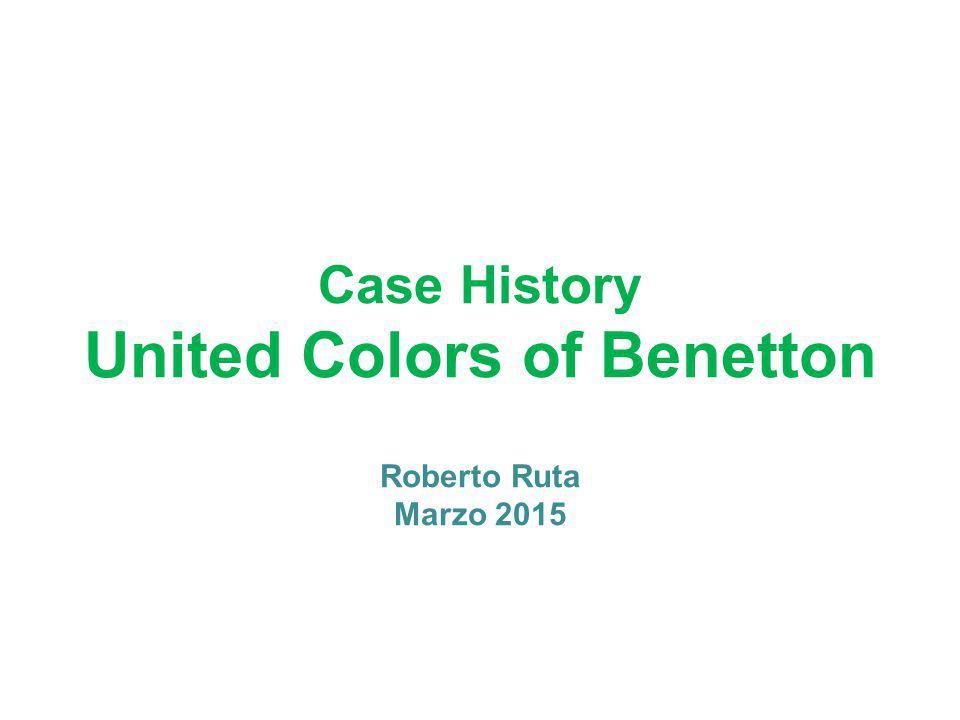 Case History United Colors of Benetton Roberto Ruta Marzo 2015