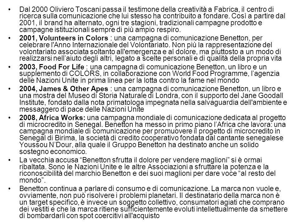 Dal 2000 Oliviero Toscani passa il testimone della creatività a Fabrica, il centro di ricerca sulla comunicazione che lui stesso ha contribuito a fond