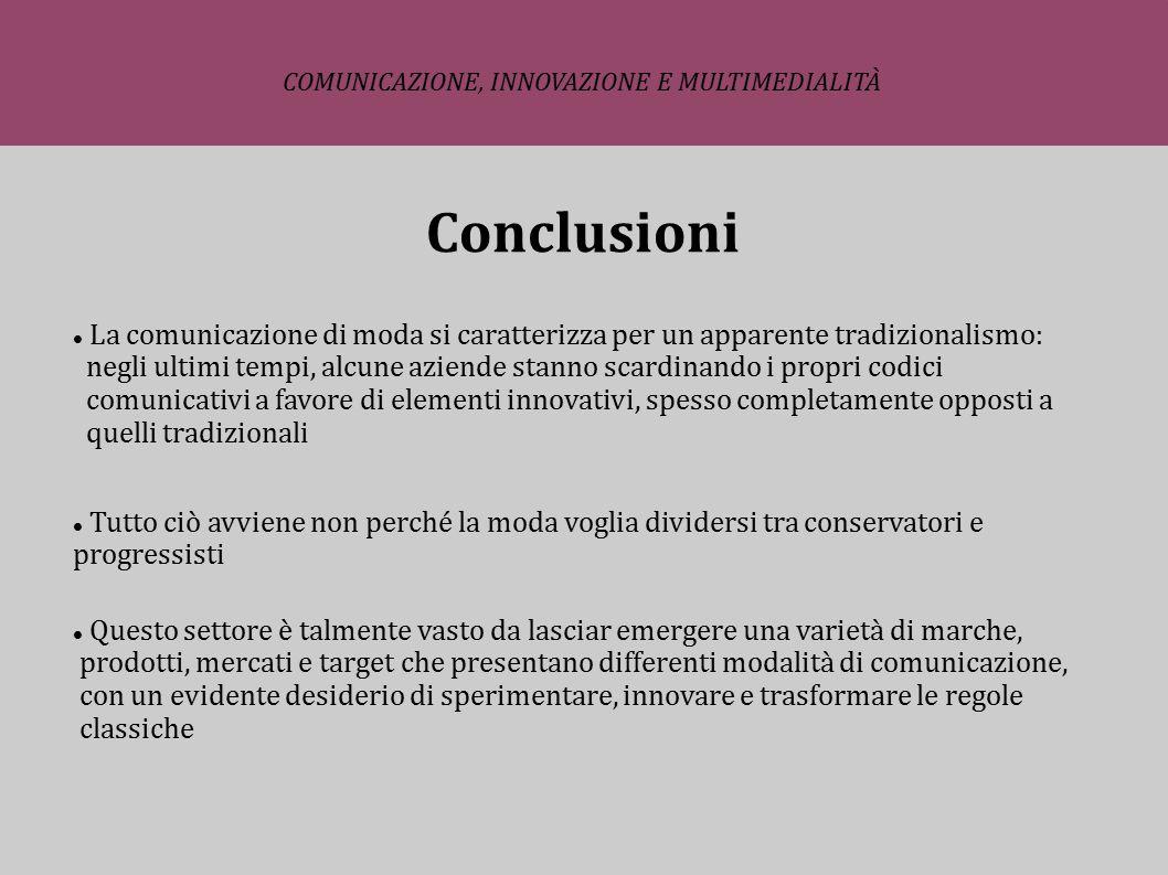 Grazie per l attenzione ! COMUNICAZIONE, INNOVAZIONE E MULTIMEDIALITÀ