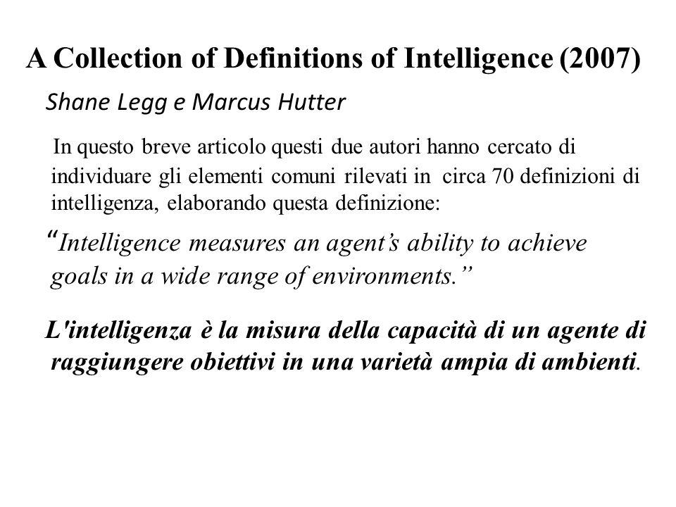 Definizione L'intelligenza è la capacità di attuare un comportamento che permetta di risolvere con successo le sfide (soluzione di problemi) proposte dall'ambiente (adattamento) e di raggiungere gli scopi prefissati (definizione di obiettivi).