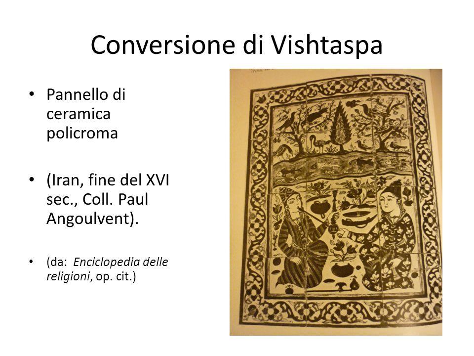 Conversione di Vishtaspa Pannello di ceramica policroma (Iran, fine del XVI sec., Coll. Paul Angoulvent). (da: Enciclopedia delle religioni, op. cit.)