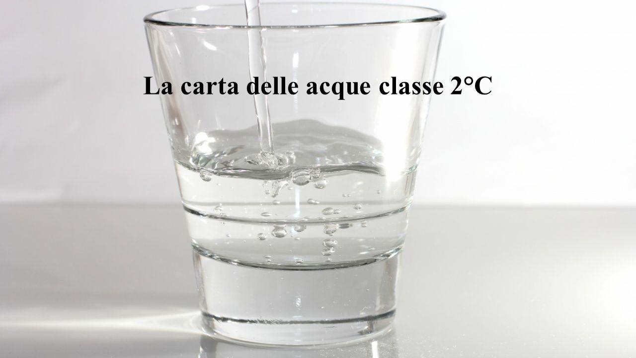 La carta delle acque classe 2°C