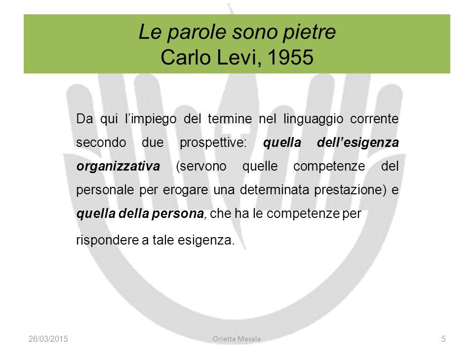 Competenza Essere competente; perizia, abilità, cognizione, esperienza in un campo, in una determinata attività per risolvere un problema.
