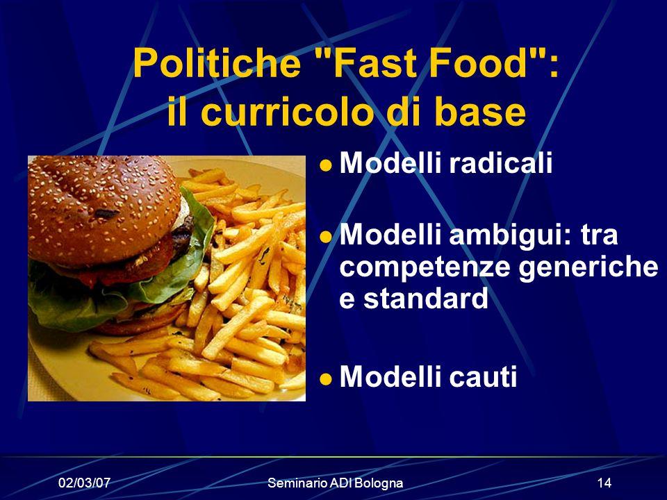 02/03/07Seminario ADI Bologna14 Politiche