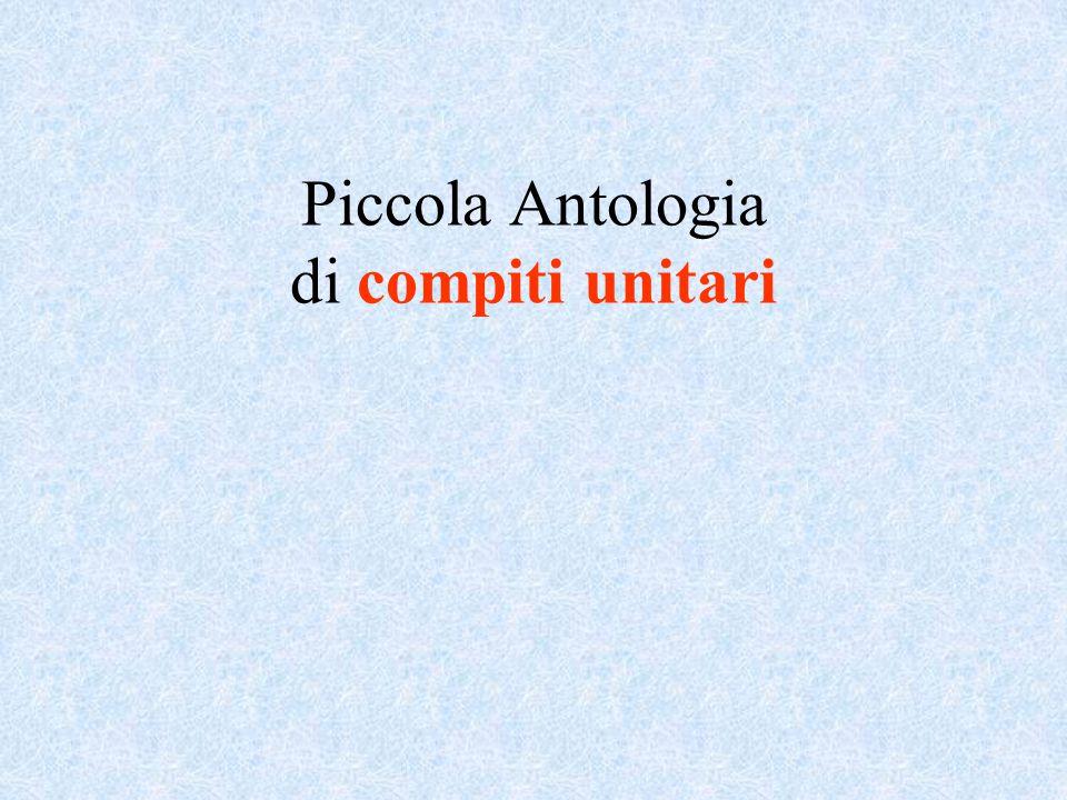Piccola Antologia di compiti unitari