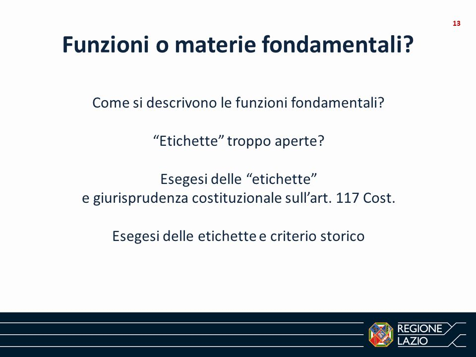 """Come si descrivono le funzioni fondamentali? """"Etichette"""" troppo aperte? Esegesi delle """"etichette"""" e giurisprudenza costituzionale sull'art. 117 Cost."""