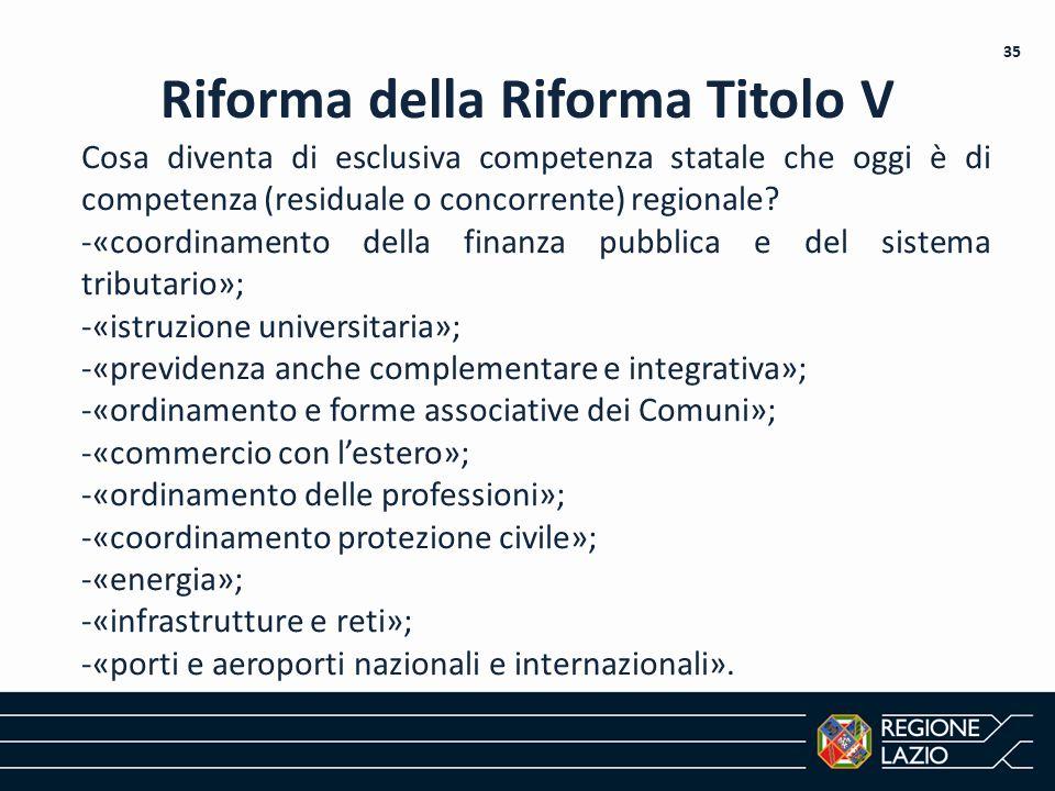 Riforma della Riforma Titolo V Cosa diventa di esclusiva competenza statale che oggi è di competenza (residuale o concorrente) regionale? -«coordiname