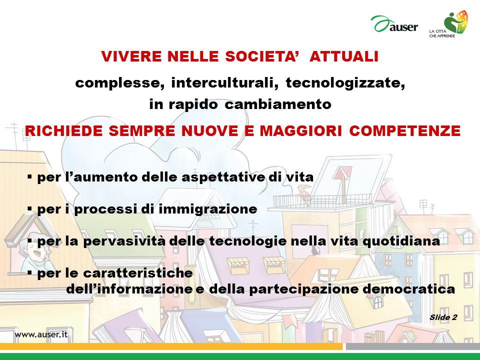 LIVELLI DI COMPETENZE DELLA POPOLAZIONE ITALIANA SIAMO UN POPOLO DI ILLETTERATI .