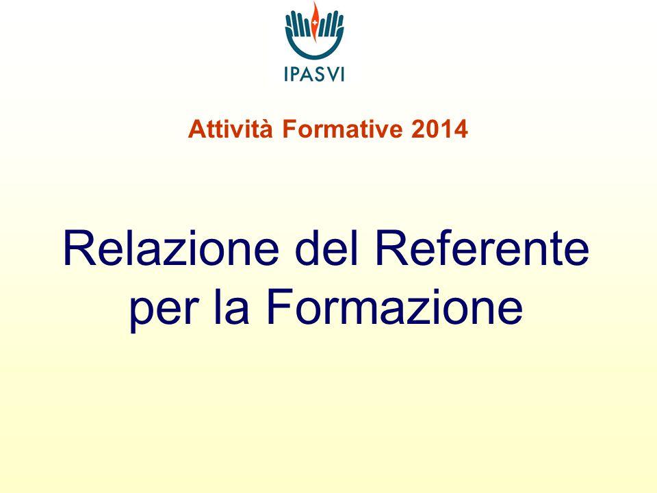 Attività Formative 2014 Relazione del Referente per la Formazione