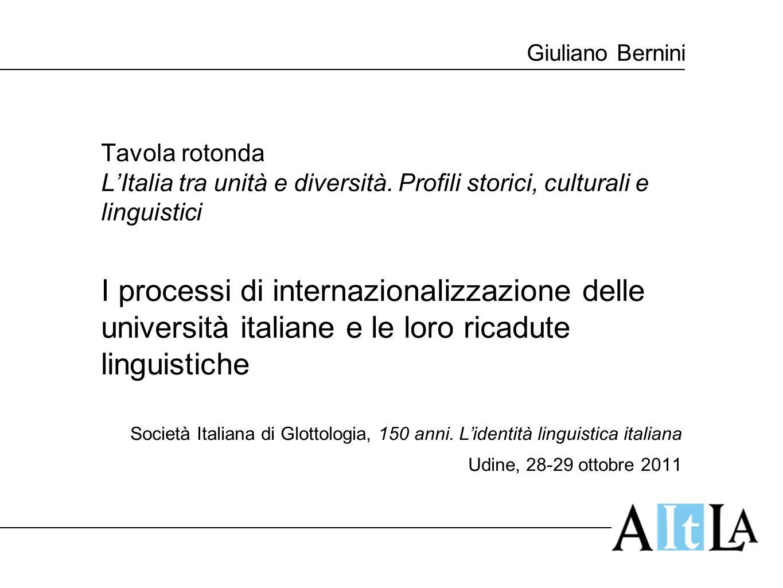 Giuliano Bernini Tavola rotonda L'Italia tra unità e diversità. Profili storici, culturali e linguistici I processi di internazionalizzazione delle un