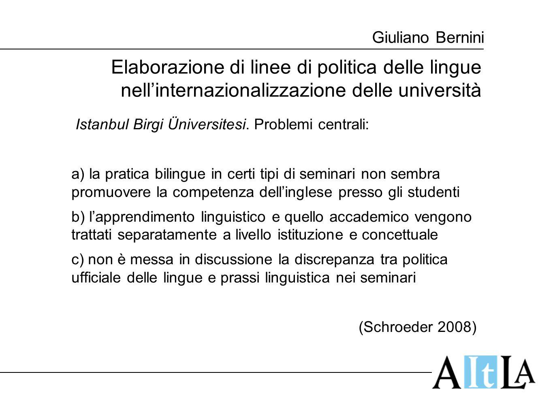 Giuliano Bernini Elaborazione di linee di politica delle lingue nell'internazionalizzazione delle università Istanbul Birgi Üniversitesi. Problemi cen