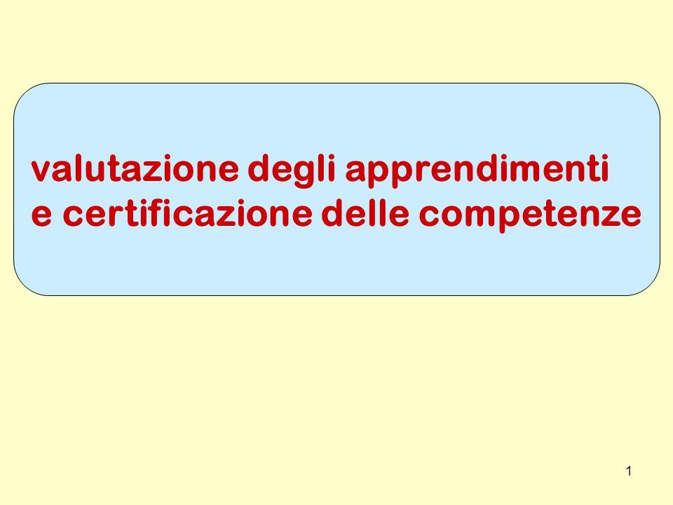 1 valutazione degli apprendimenti e certificazione delle competenze