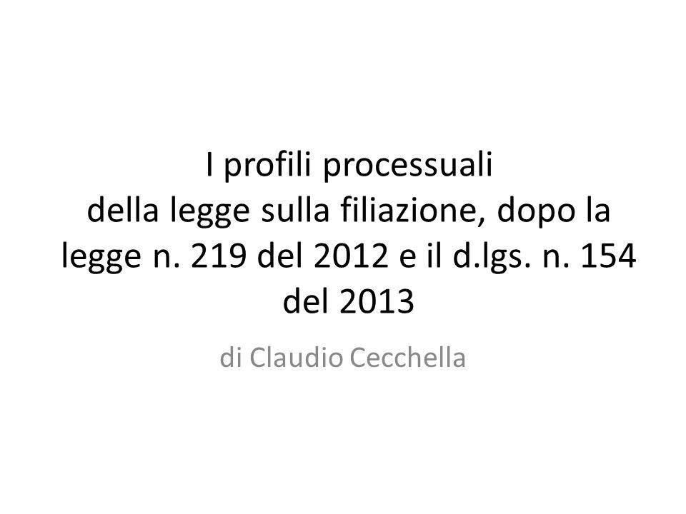 I profili processuali della legge sulla filiazione, dopo la legge n.