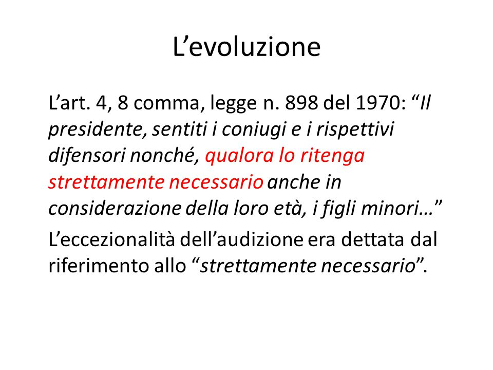 L'evoluzione L'art.4, 8 comma, legge n.