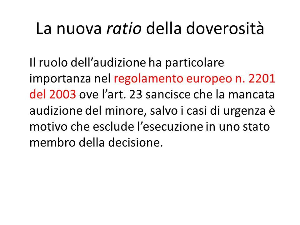 La nuova ratio della doverosità Il ruolo dell'audizione ha particolare importanza nel regolamento europeo n.