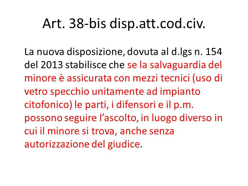 Art.38-bis disp.att.cod.civ. La nuova disposizione, dovuta al d.lgs n.