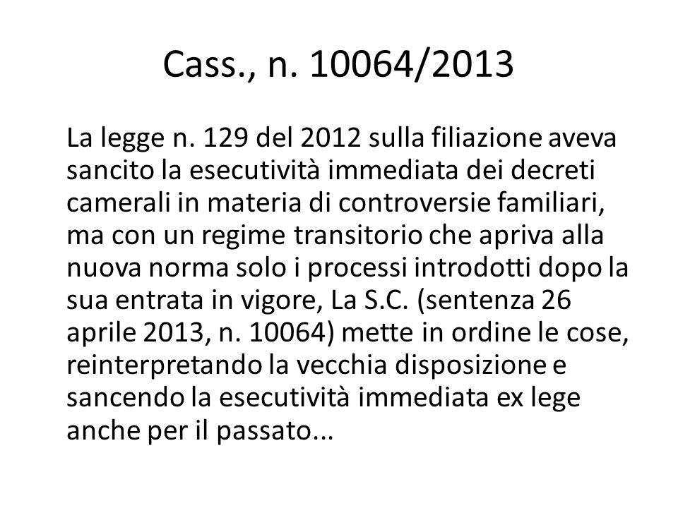 Cass., n.10064/2013 La legge n.