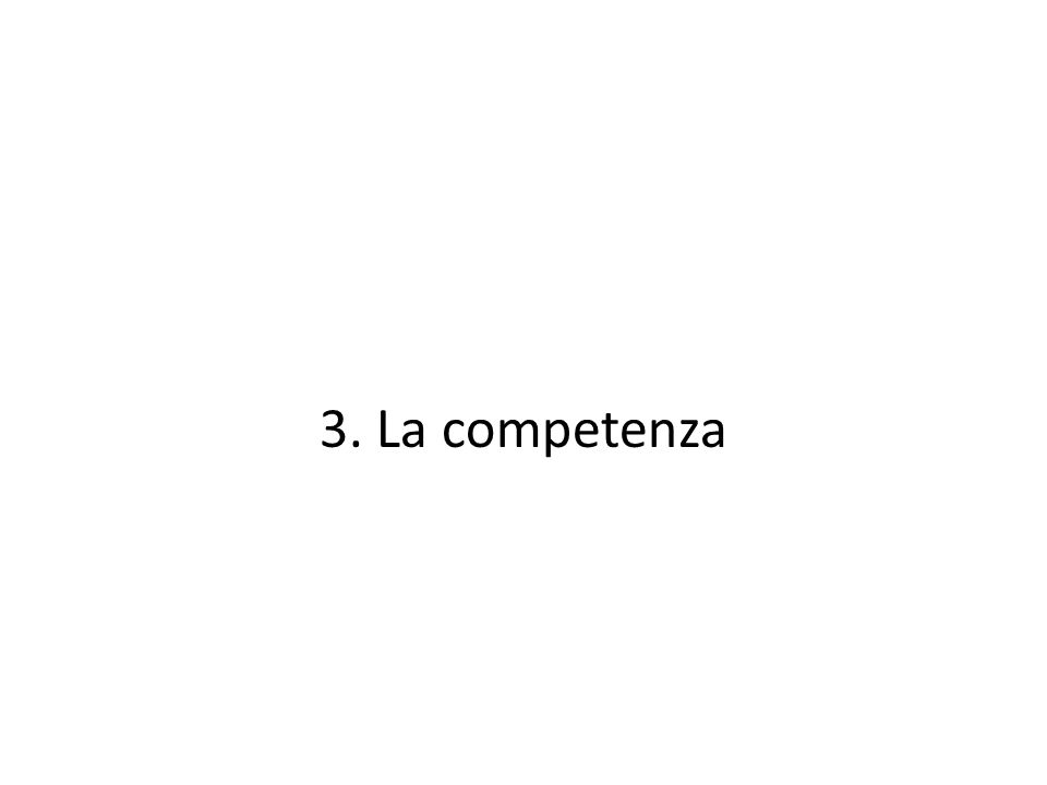 3. La competenza