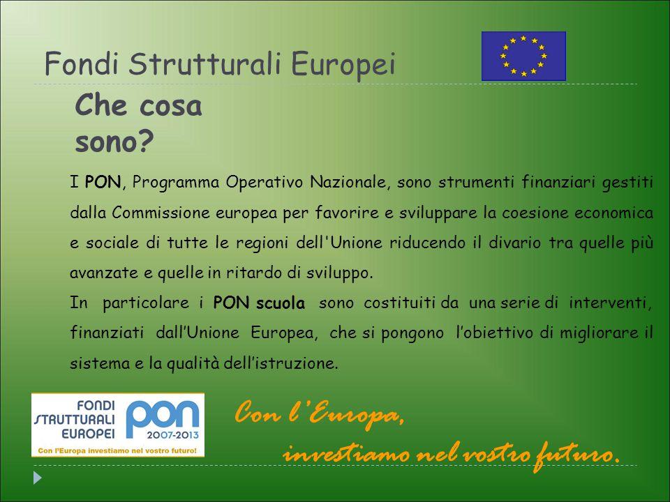 Fondi Strutturali Europei Che cosa sono.