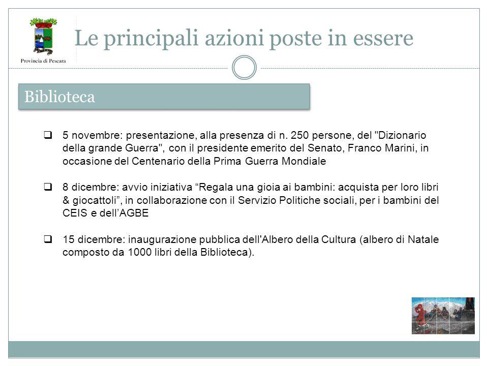 Biblioteca Le principali azioni poste in essere  5 novembre: presentazione, alla presenza di n.