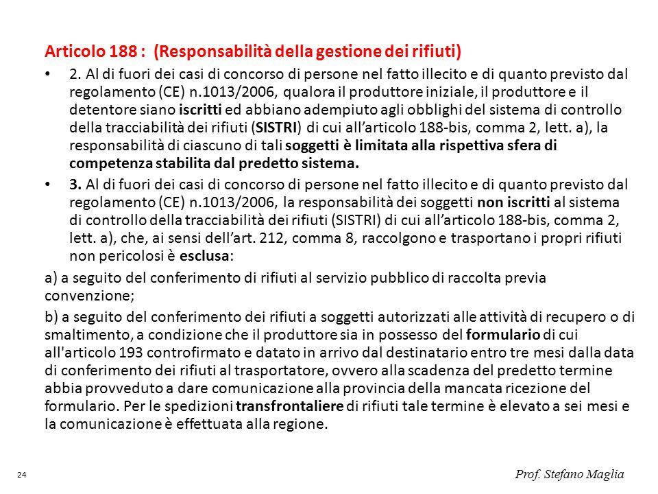 Articolo 188 : (Responsabilità della gestione dei rifiuti) 2.