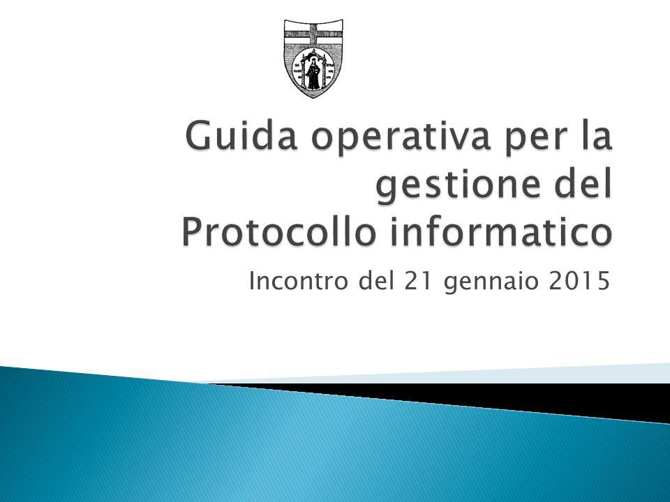 Area Organizzativa Unica e modello del protocollo Documenti interni Casi particolari Cosa si protocolla.