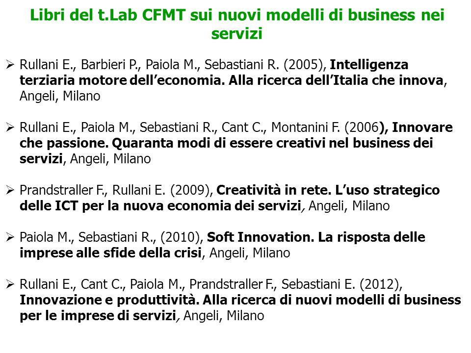 74 Libri del t.Lab CFMT sui nuovi modelli di business nei servizi  Rullani E., Barbieri P., Paiola M., Sebastiani R.