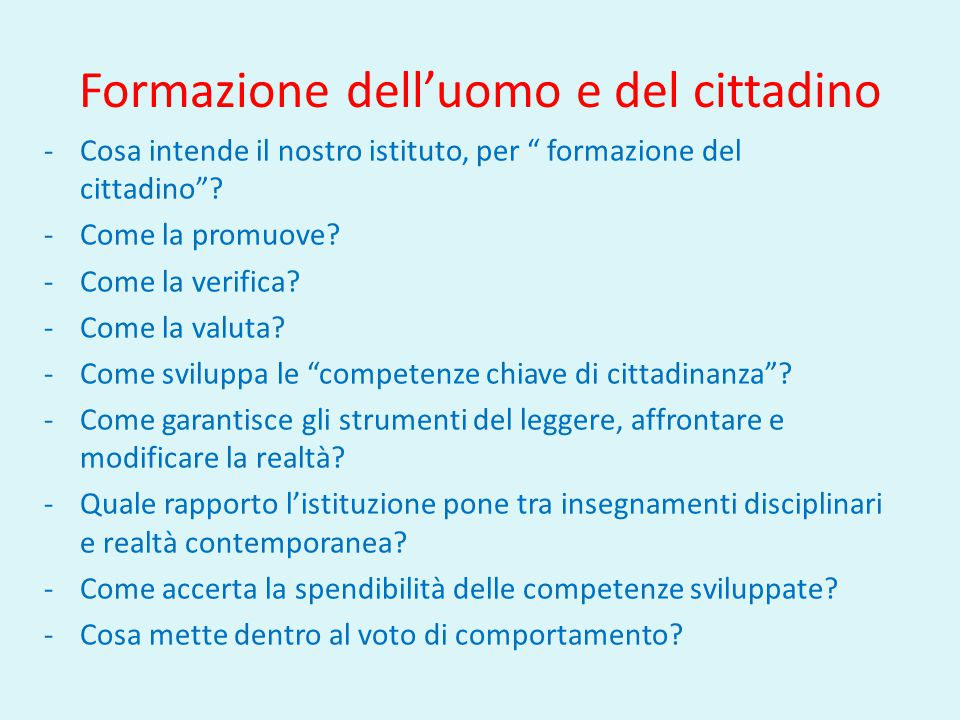 Formazione dell'uomo e del cittadino -Cosa intende il nostro istituto, per formazione del cittadino .