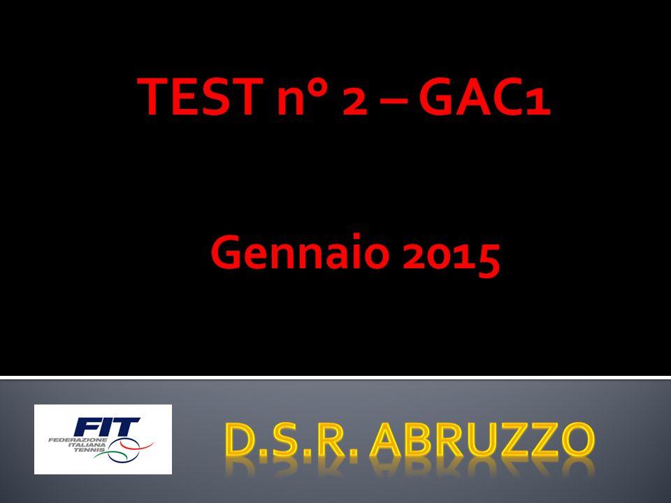 TEST n° 2 – GAC1 Gennaio 2015