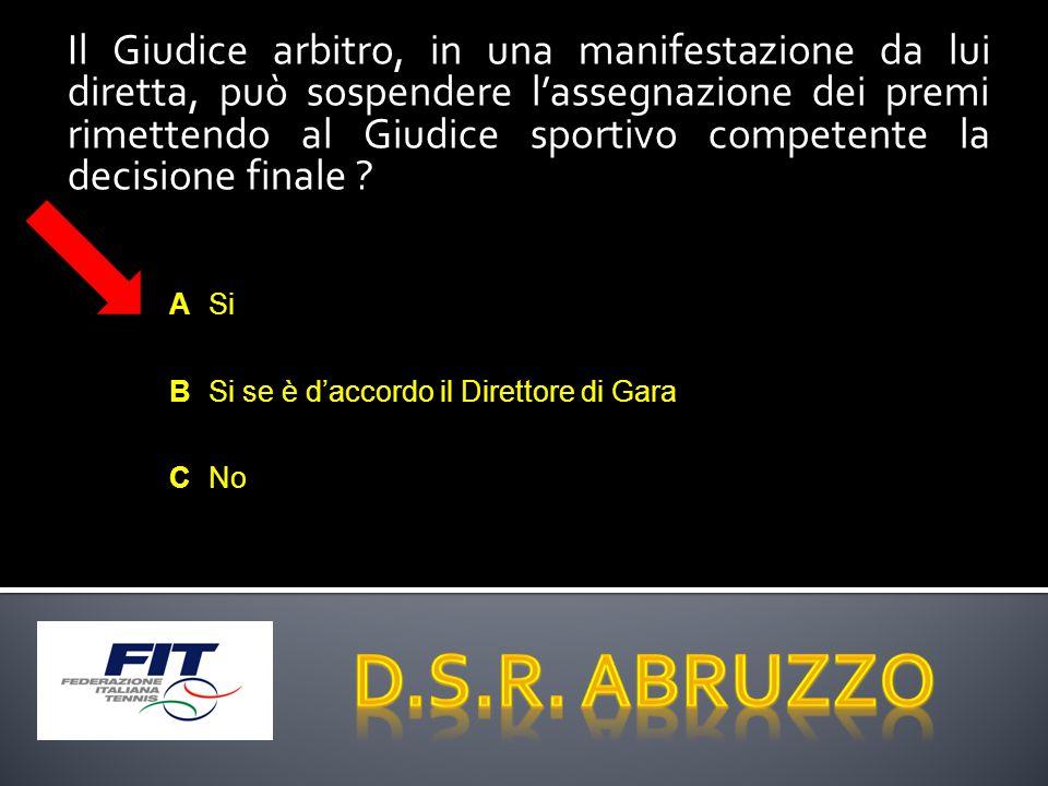Il Giudice arbitro, in una manifestazione da lui diretta, può sospendere l'assegnazione dei premi rimettendo al Giudice sportivo competente la decisione finale .
