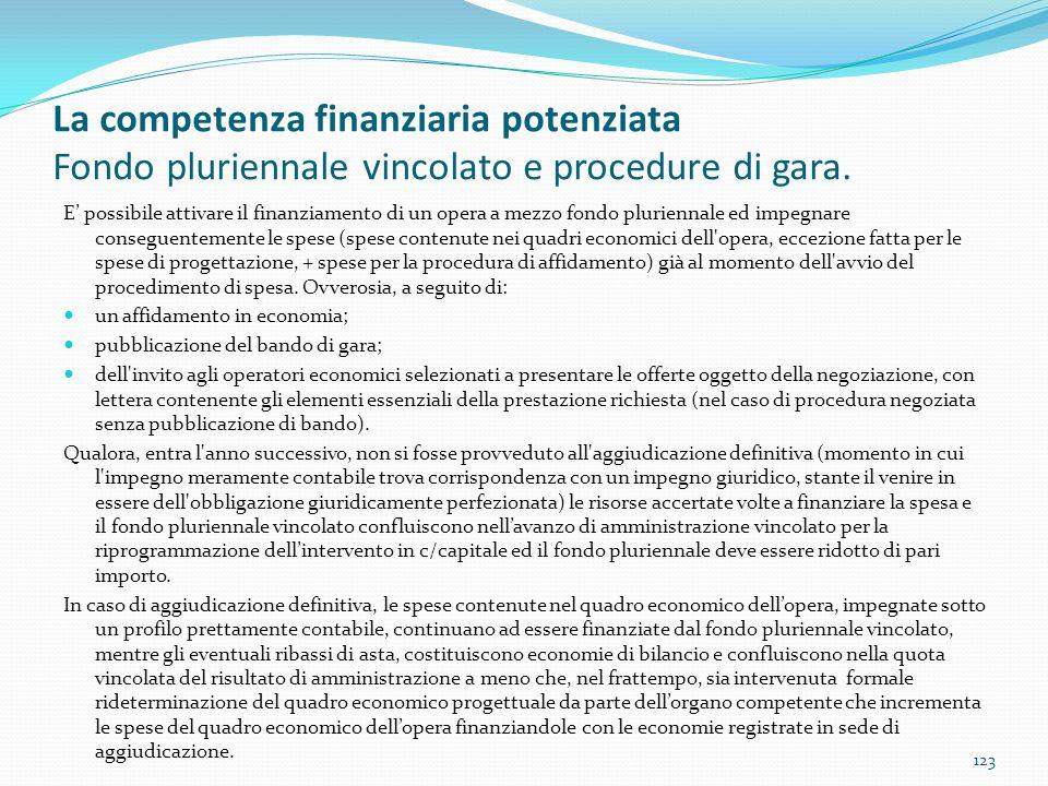 La competenza finanziaria potenziata Fondo pluriennale vincolato e procedure di gara. E' possibile attivare il finanziamento di un opera a mezzo fondo