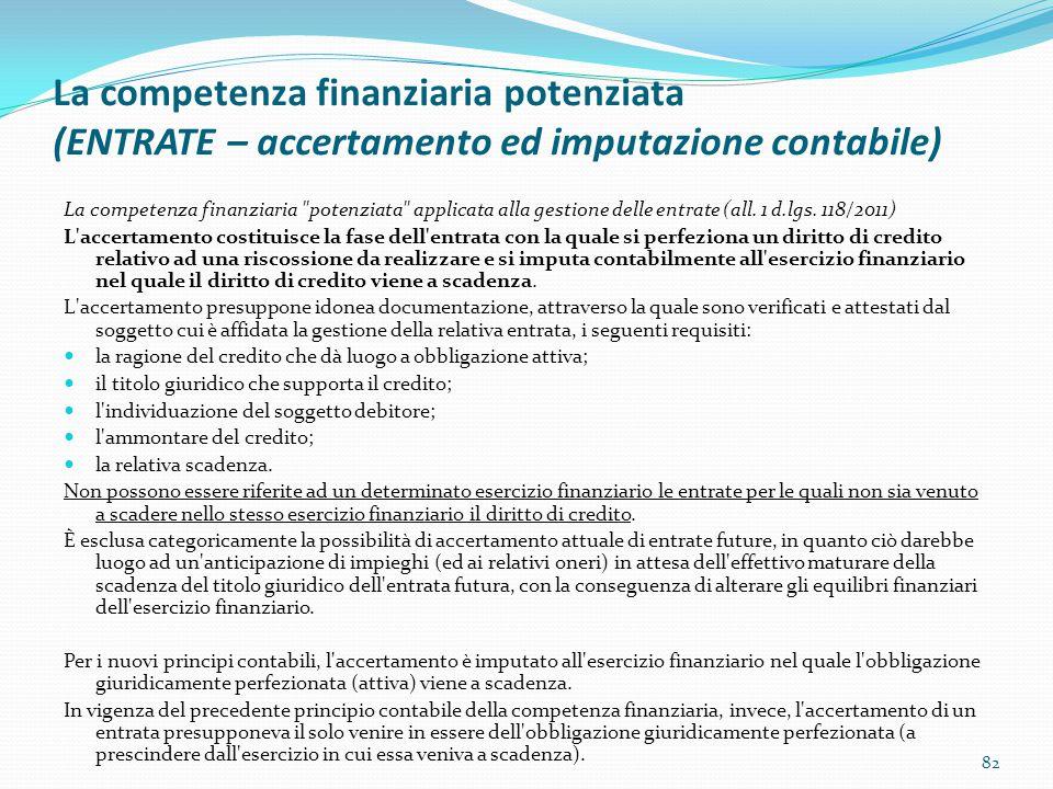 La competenza finanziaria potenziata (ENTRATE – accertamento ed imputazione contabile) La competenza finanziaria