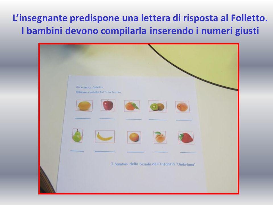 L'insegnante predispone una lettera di risposta al Folletto. I bambini devono compilarla inserendo i numeri giusti