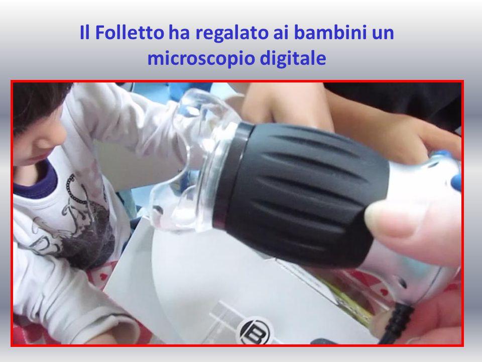 Il Folletto ha regalato ai bambini un microscopio digitale