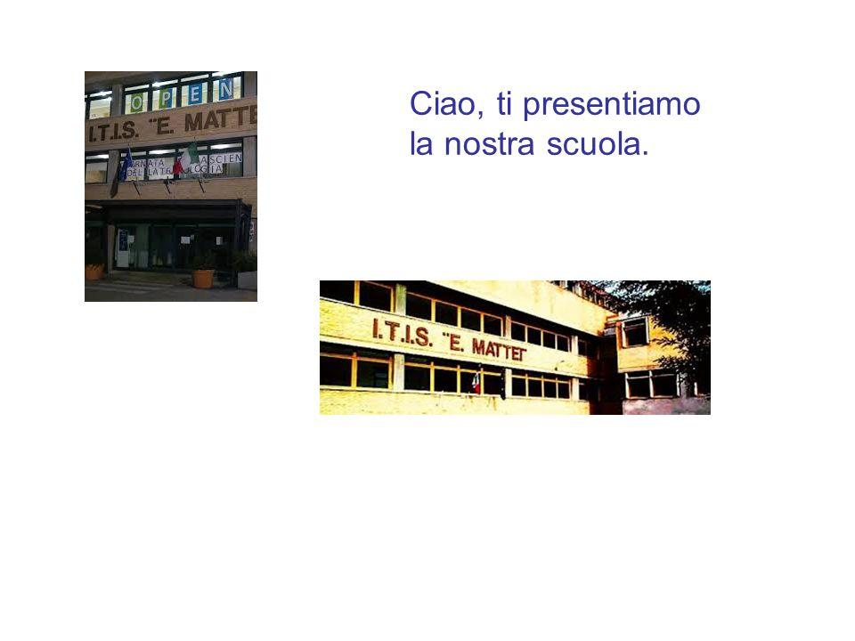 Ciao, ti presentiamo la nostra scuola.