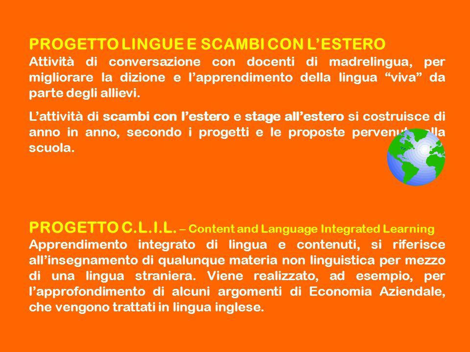"""PROGETTO LINGUE E SCAMBI CON L'ESTERO Attività di conversazione con docenti di madrelingua, per migliorare la dizione e l'apprendimento della lingua """""""