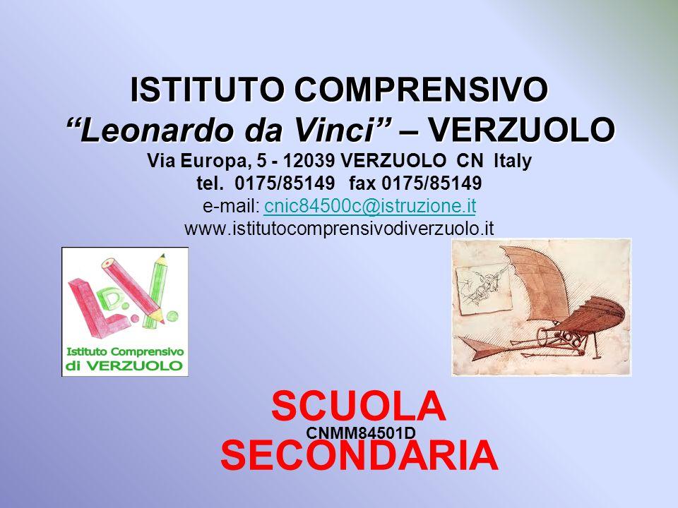 ISTITUTO COMPRENSIVO Leonardo da Vinci – VERZUOLO ISTITUTO COMPRENSIVO Leonardo da Vinci – VERZUOLO Via Europa, 5 - 12039 VERZUOLO CN Italy tel.