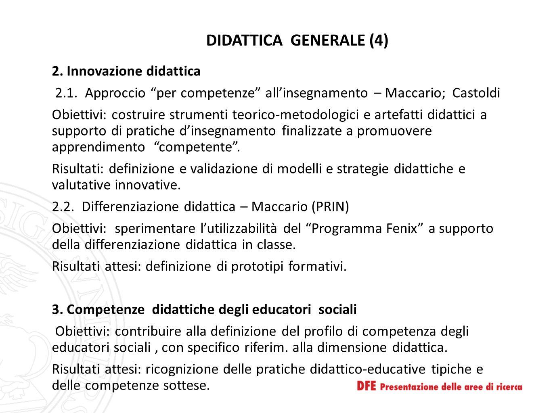 """DIDATTICA GENERALE (4) 2. Innovazione didattica 2.1. Approccio """"per competenze"""" all'insegnamento – Maccario; Castoldi Obiettivi: costruire strumenti t"""